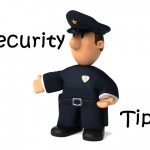 Worthwhile Security Tips